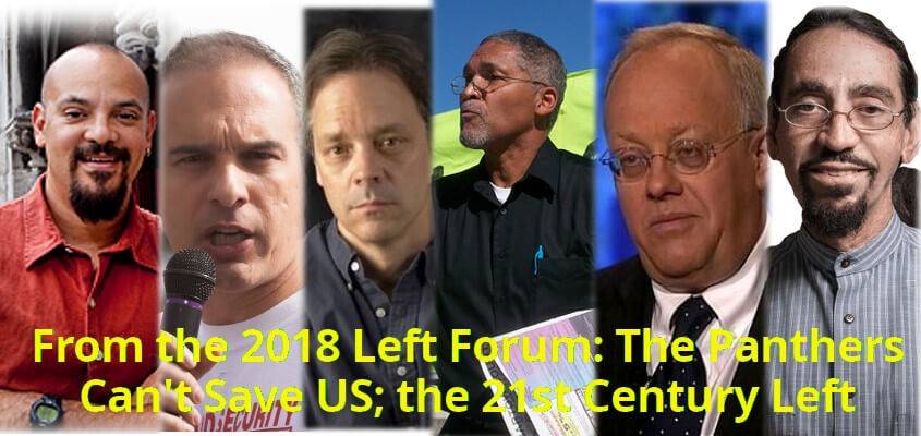 Cedric Johnson, Jay Arena, Paul Street, Bruce Dixon, Chris Hedges and Glen Ford at the 2018 NYC Left Forum