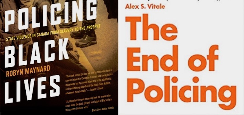 """BAR Book Forum: Robyn Maynard's ""Policing Black Lives"" and Alex Vitale's ""The End of Policing"""""
