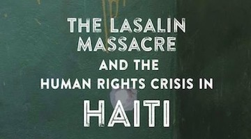 The Lasalin Massacre and the Human Rights Crisis in Haiti