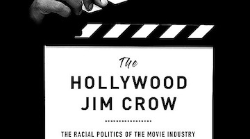 Jim Crow Still Lives in Hollywood