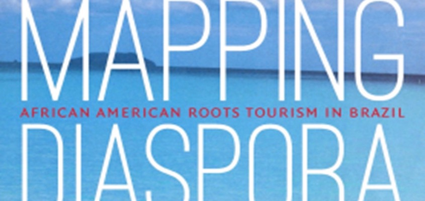 "BAR Book Forum: Patricia Pinho's ""Mapping Diaspora"""