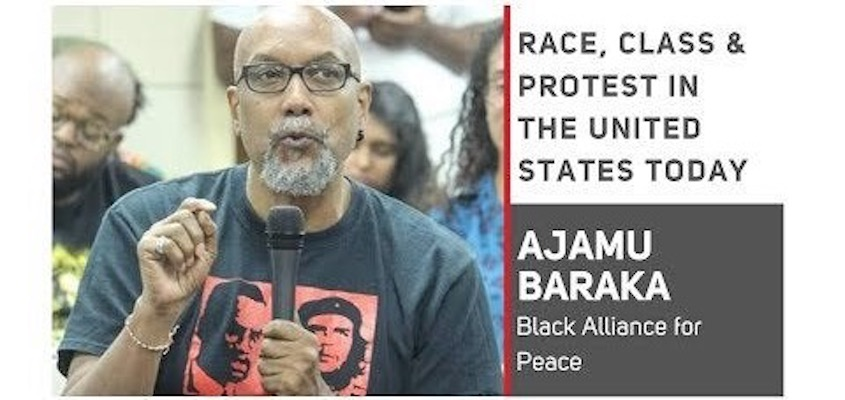 Ajamju Baraka on Race, Class and Protest in the United States