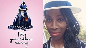 "BAR Book Forum: Tracey L. Walters' ""Not Your Mother's Mammy"""