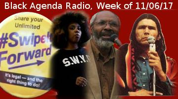 Black Agenda Radio week of November 6, 2017