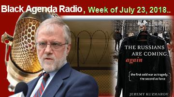 Black Agenda Radio, Week of July 23, 2018