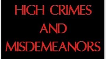 High Crimes and Misdemeanors – Not by Trump but Obama and Democrats