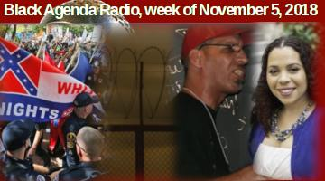 Black Agenda Radio, Week of November 5, 2018