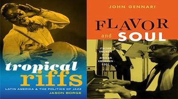 "BAR Book Forum: Jason Borge's ""Tropical Riffs"" and John Gennari's ""Flavor and Soul"""