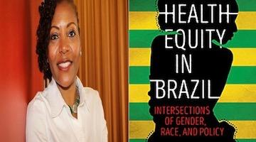 "BAR Book Forum: Kia Caldwell's ""Health Equity in Brazil"""