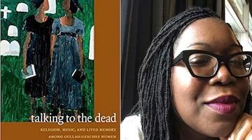 "BAR Book Forum: LeRhonda S. Manigault-Bryant's""Talking to the Dead"""