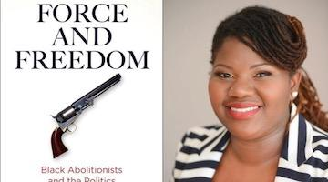 "BAR Book Forum: Kellie Jackson's ""Force and Freedom"""
