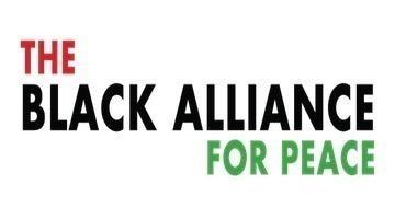 Black Alliance for Peace Demands All Elected Officials Stand Against Militarism