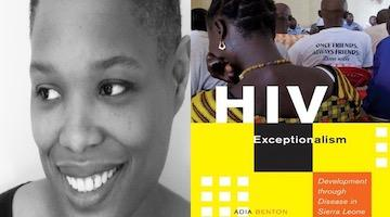 "BAR Book Forum: Adia Benton's ""HIV Exceptionalism"""