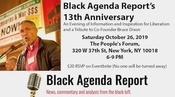 Black Agenda Report's 13thAnniversary: An Evening of Information and Inspiration for Liberation, and a Tribute to Co-Founder Bruce Dixon
