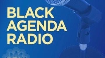 Black Agenda Radio for Week of Monday, October 21, 2019