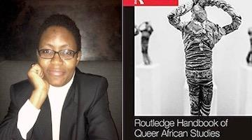 "BAR Book Forum: S.N. Nyeck's ""Routledge Handbook of Queer African Studies"""
