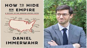 "BAR Book Forum: Daniel Immerwahr's ""How to Hide an Empire"""