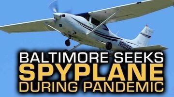 The Spy Plane Over Baltimore is a Tool of Voter Suppression