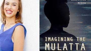 "BAR Book Forum: Jasmine Mitchell's ""Imagining the Mulatta"""