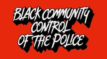 Community Control of Police is a Right and Necessity