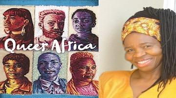 "BAR Book Forum: Khosi Xaba's ""Queer Africa"""
