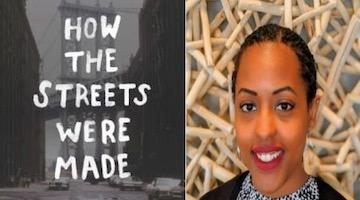 "BAR Book Forum: Yelena Bailey's ""How the Streets Were Made"""