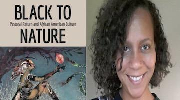 "BAR Book Forum: Stefanie K. Dunning's ""Black to Nature"""